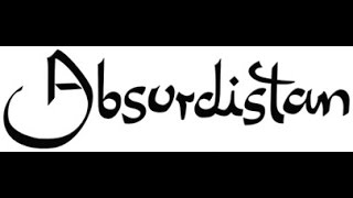 Willkommen in ABSURDISTAN