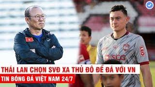 VN Sports 24/7 | Thầy Park đau đầu vì VN gặp khó tại SEA Games, Muangthong chơi cực lớn vì Văn Lâm