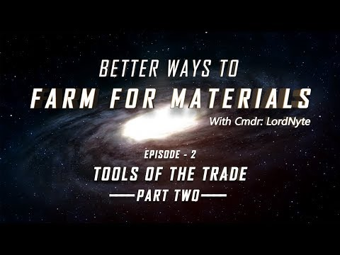 Better Ways to Farm For Materials: Ep 2_Tools of the Trade_pt 2