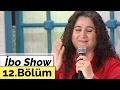 İbo Show - 12. Bölüm (Sabahat Akkiraz - Arif Sağ) (2002)