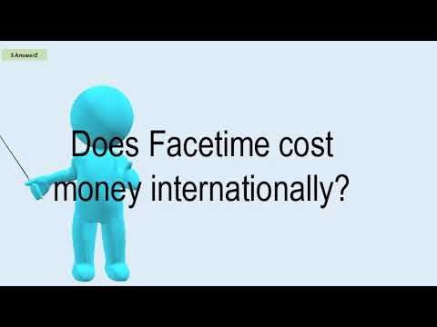 Does Facetime Cost Money Internationally?