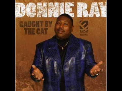 """Donnie Ray - You Keep Snatchin' It Back """"www.getbluesinfo.com"""""""