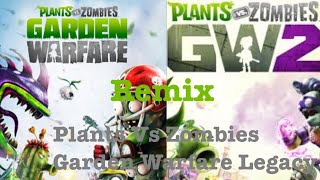 Plants Vs Zombies Garden Warfare 1 and 2 Remix(Plants Vs Zombies Garden Warfare Legacy) | All Games