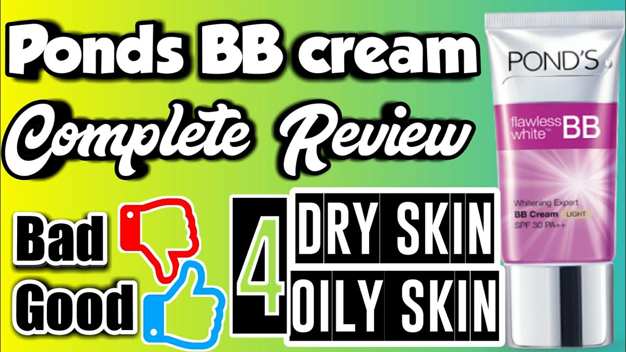 Ponds Bb Cream Review Uses Benefits Of Flawless White Ultra Luminous Serum 30ml For Dry Skin Oily