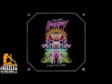 Julian Write ft. Rayven Justice, Iamsu! - Homebody [Thizzler.com]