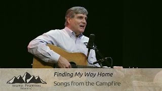 FINDING MY WAY HOME - Mark Pearson-Campfire 39