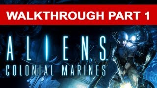 Aliens Colonial Marines Walkthrough - Part 1 HD 1080p No Commentary Xbox 360 Gameplay