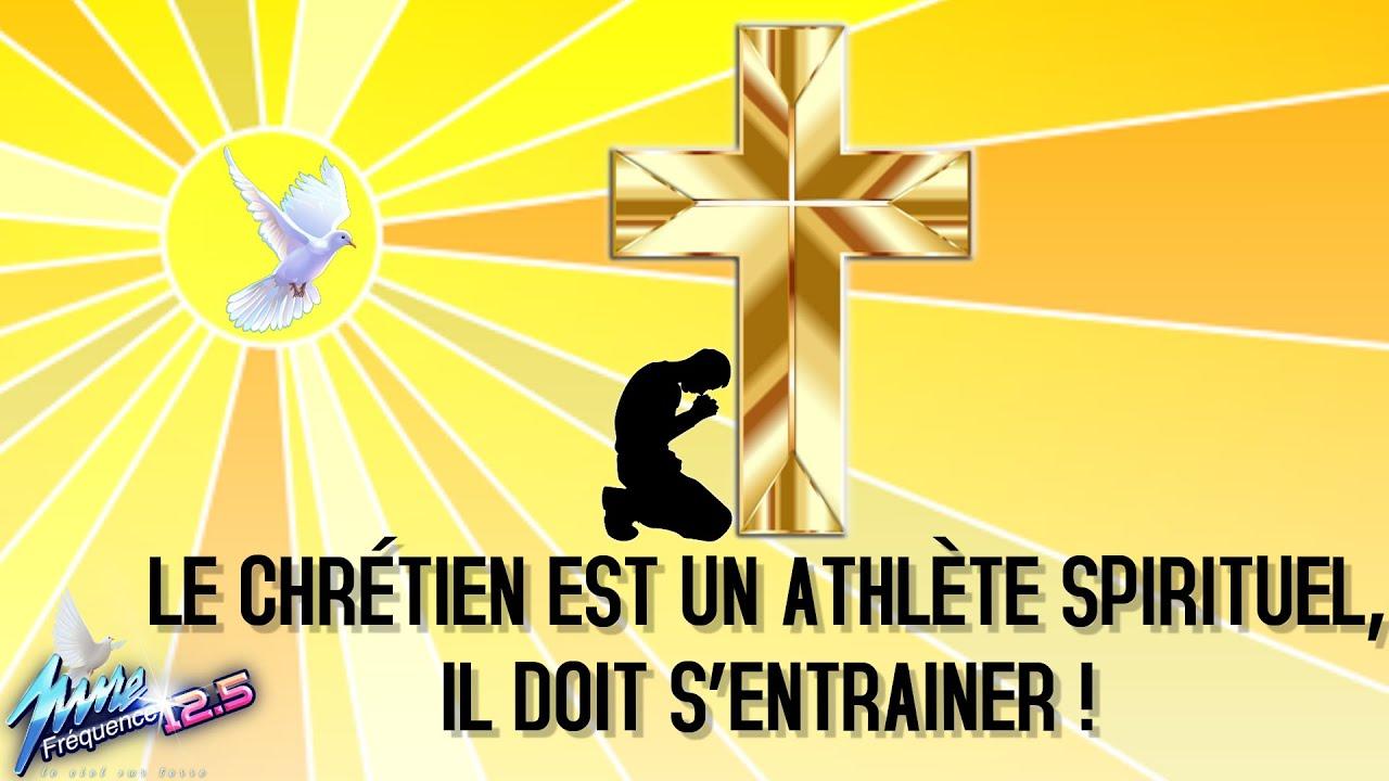 LE CHRÉTIEN EST UN ATHLÈTE SPIRITUEL, IL DOIT S'ENTRAÎNER !