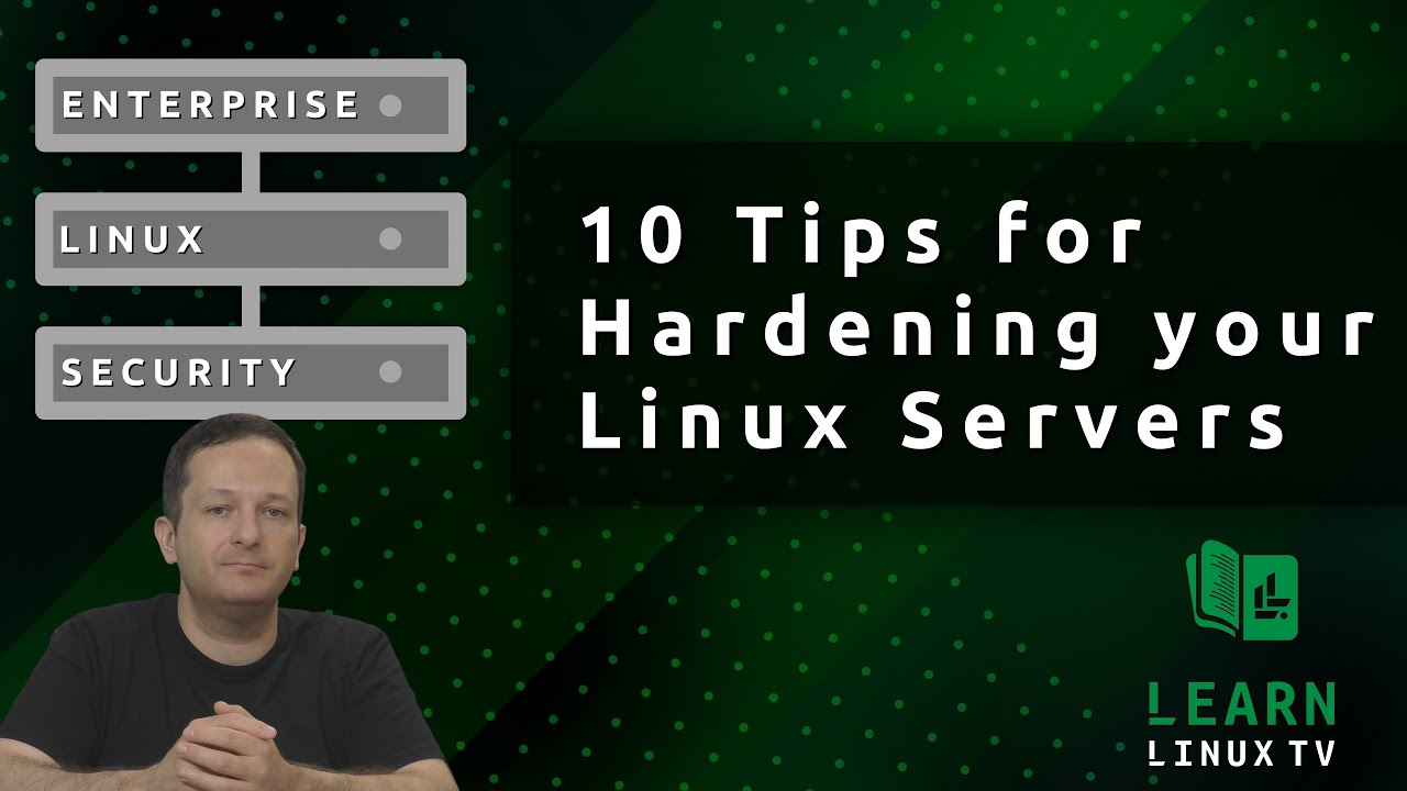 10 Tips for Hardening your Linux Servers