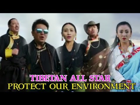⭐️TIBETAN FAMOUS SINGERS - Protect Our Land