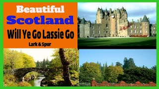 Will Ye Go Lassie Go  Scotland Music Celtic Music songs folk scottish traditional thumbnail