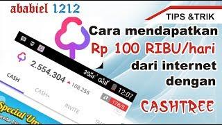Download lagu TIPSTRIK Cara mendapatkan Rp 100 RIBU per hari dari internet dengan Cashtree MP3