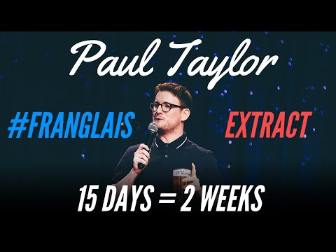 FRENCH PEOPLE CAN'T COUNT - #FRANGLAIS - PAUL TAYLOR