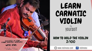 Violin Lessons (2/100) - How to hold the violin