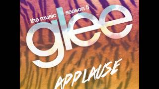 Glee - Applause (DOWNLOAD MP3 + LYRICS)
