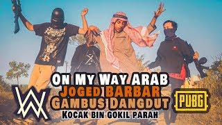 ON MY WAY ARAB GOKIL Parah  pubg NGAWUR Mantav! | 3way Asiska (Cover)
