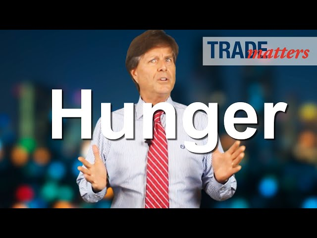 Hunger Is Missing From the Trade Data - Trade Matters