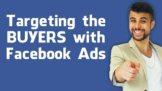 targeting the passionate buyers with facebook ads