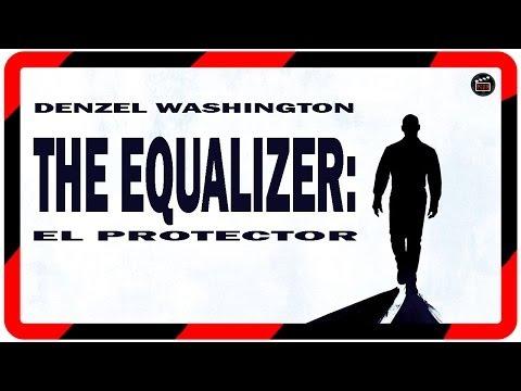 Pelicula: The equalizer: el protector(2014) II Trailer español El protector#Denzel Washington