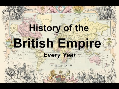 History of the British Empire [Every Year]