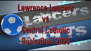 LHS Boys Basketball vs Central