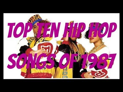 TOP TEN HIP HOP SONGS OF 1987