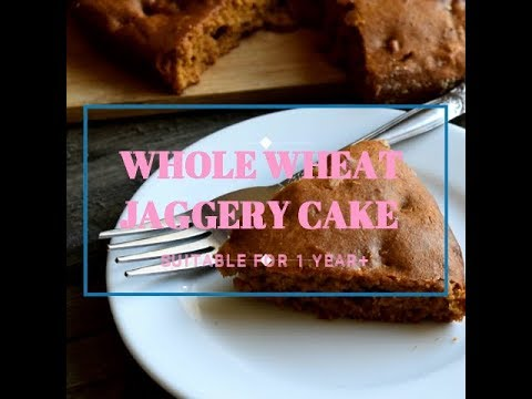Whole Wheat Jaggery Cake for Kids