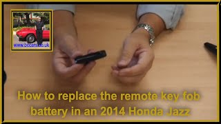 How to replace the remote key fob battery in an 2014 Honda Jazz