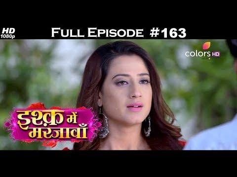 Ishq Mein Marjawan - Full Episode 163 - With English Subtitles