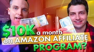 Tips to Make $10,000 a Month w/ Amazon Affiliate + YouTube (ft. Sean Cannell)