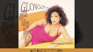 Gloria Estefan - Cherchez La Femme (Album Version)