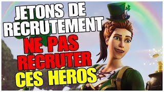 HERO TO NOT RECRUTER WITH RECRUTEMENT JETONS - FORTNitE SAUVER THE WORLD