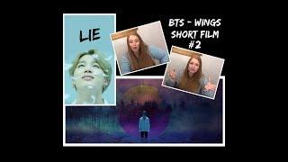 EXO-L reacts to BTS (방탄소년단) - Wings Short Film #2 - Lie