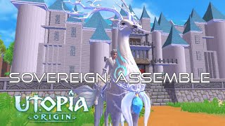 Utopia: Origin | SOVEREIGN: ASSEMBLE
