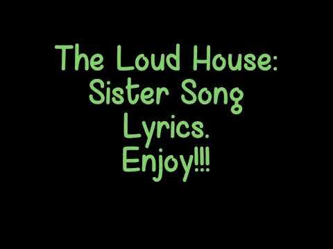 The Loud House: Sister Song Lyrics.