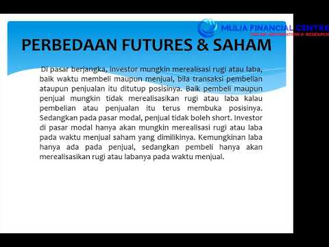 [Forex Trading Tips] #2 Mekanisme Trading Futures by Mulia Financial Centre
