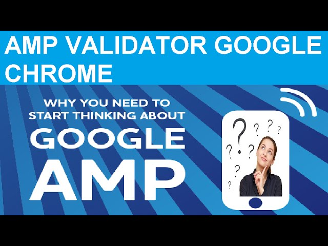 AMP Validator - Test AMP pages