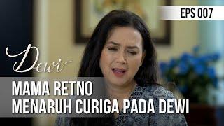 DEWI - Mama Retno Menaruh Curiga Pada Dewi [16 November 2019]