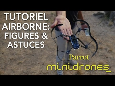 [French] Parrot Minidrones - Airborne - Tutoriel #3 : Figures & Astuces