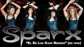 """SPARX - """"El De Los Ojos Negros"""" (en vivo - 2014)"""