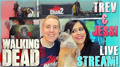 The Walking Dead Live Stream with Trev & Jess!