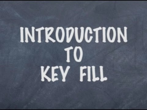 Introduction to Key Fill