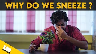 Why do we Sneeze ? | Unnoticed #11 | Tamil | LMES