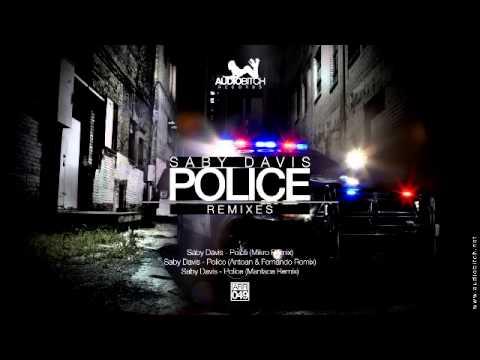 Saby Davis - Police (Antoan & Fernando Remix)
