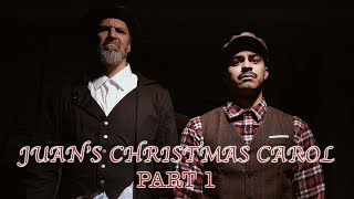 Juan's Christmas Carol (Part 1)   David Lopez