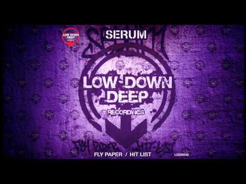 Serum - Fly Paper [Low Down Deep]
