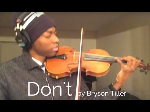 Bryson Tiller - Don't (Violin by Eric Stanley)