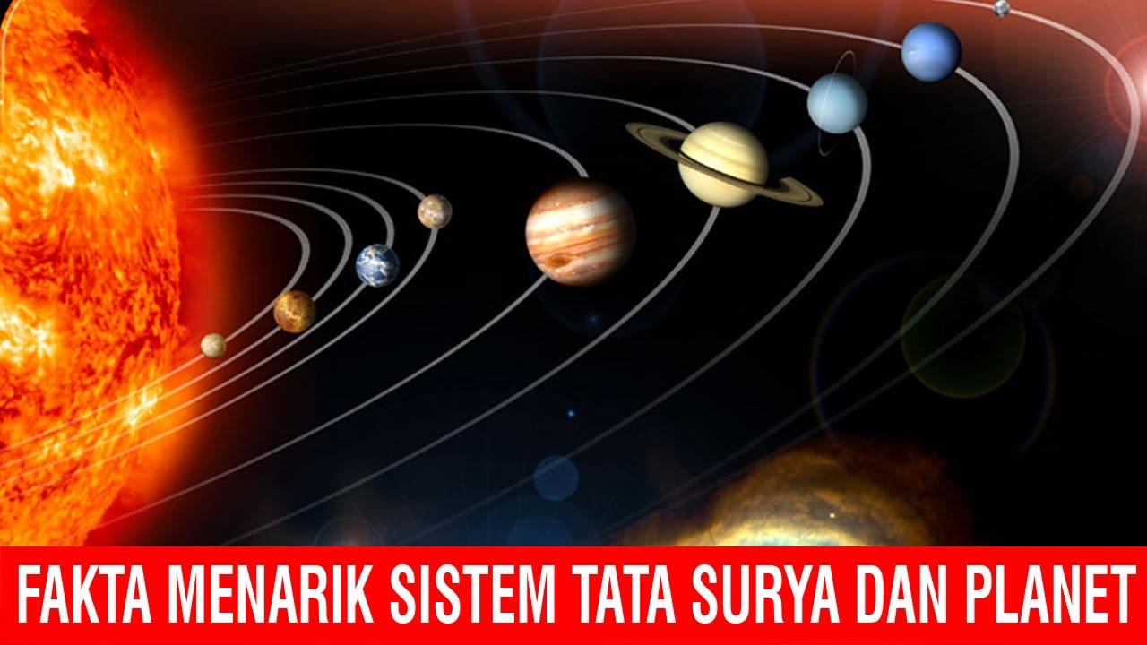Fakta Menarik Sistem Tata Surya Dan Planet Youtube