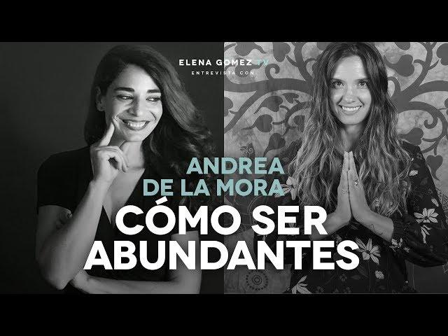 LAS CLAVES DE LA ABUNDANCIA. ENTREVISTA A ANDREA DE LA MORA. INSTAGRAM LIVE