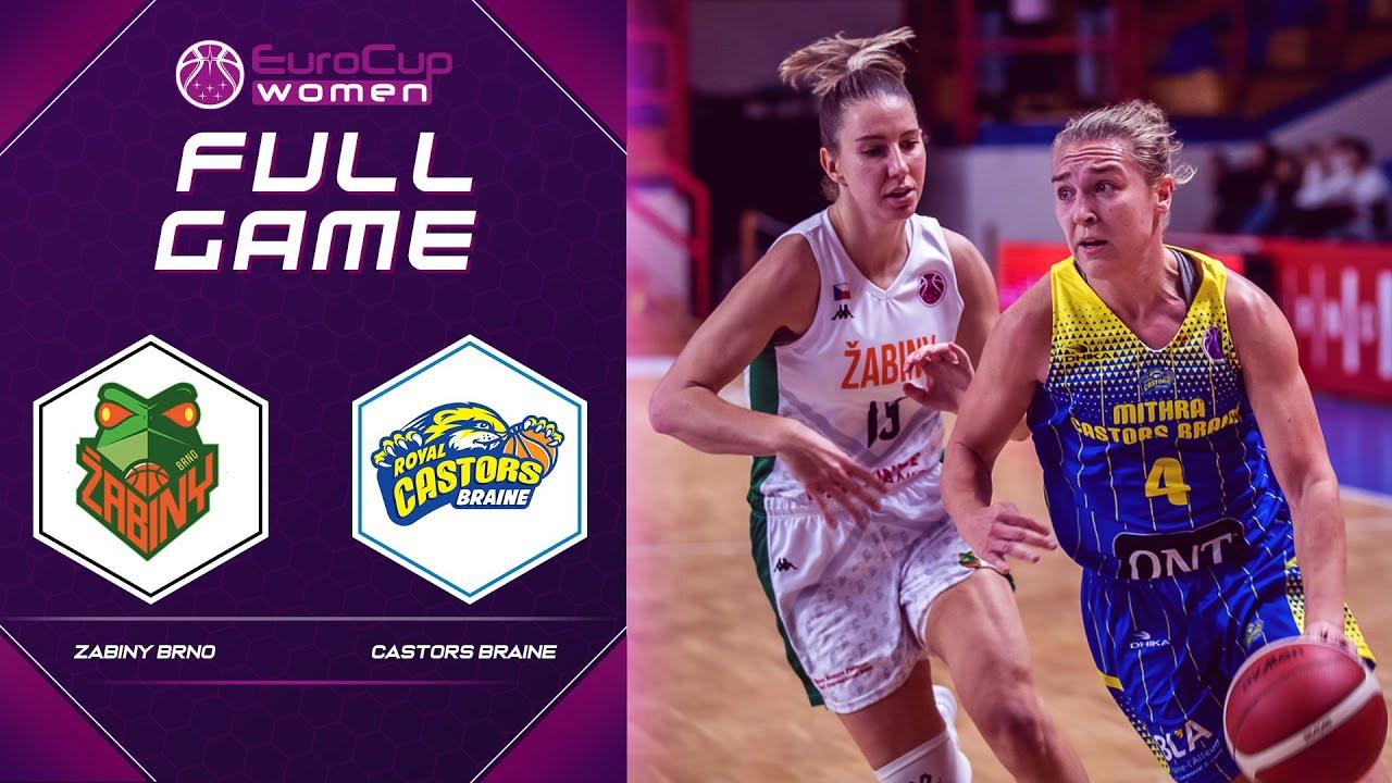 Zabiny Brno v Castors Braine   Full Game - EuroCup Women 2021-22